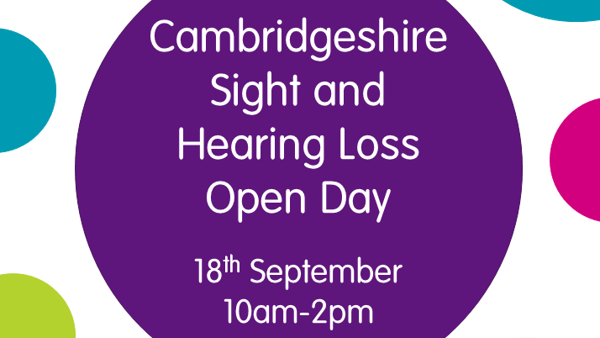 Cambs Sight and Hearing Loss Open Day 2019